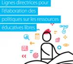 Lignes directrices pour l'élaboration des politiques sur les ressources éducatives libres