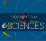 eSCIENCES, une mine d'or pour les cours de sciences